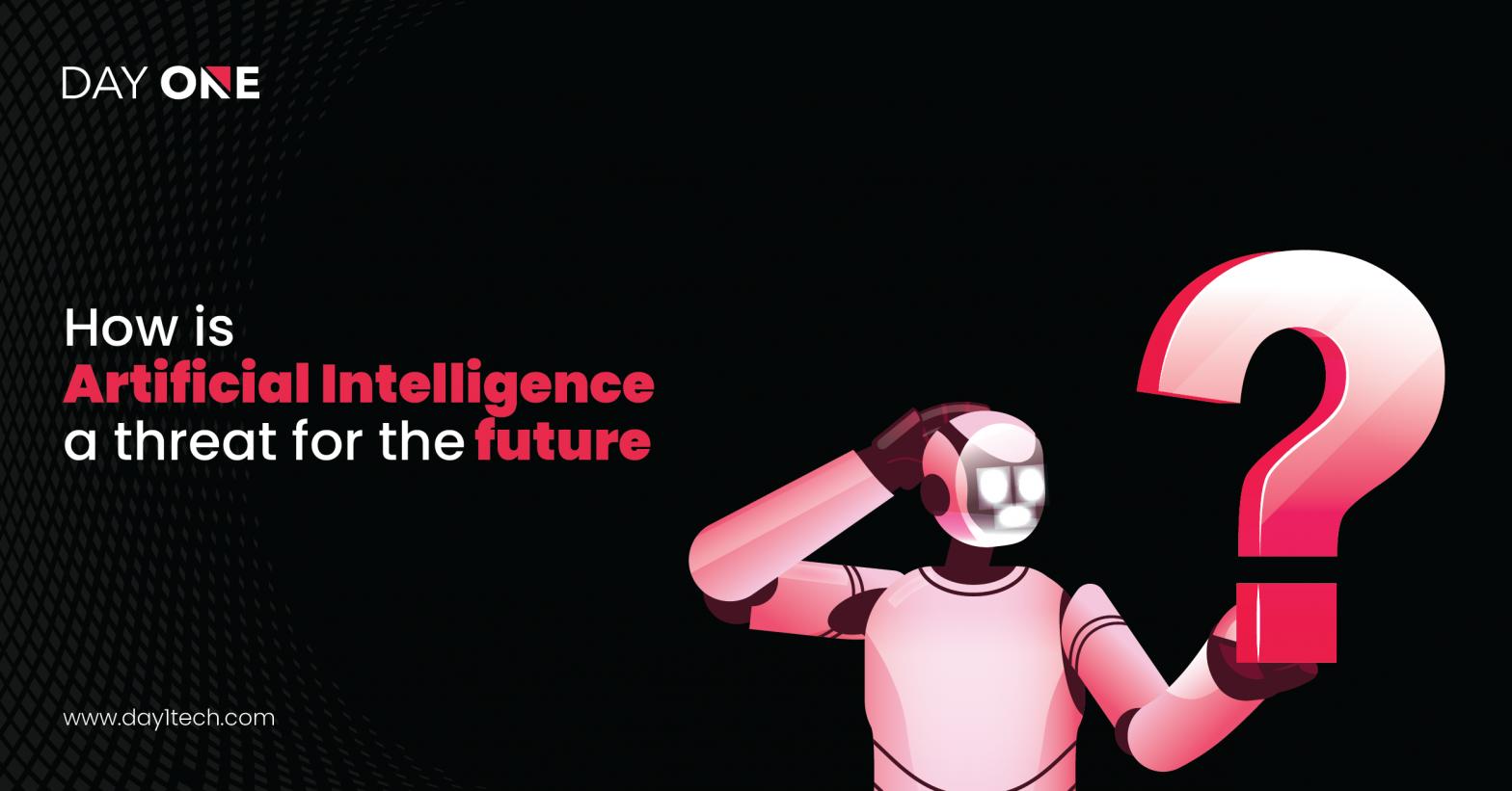 AI is a Threat?