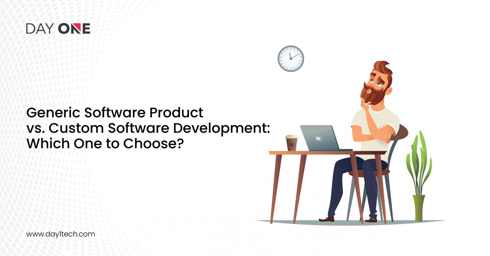 Generic Software Vs Custom Software